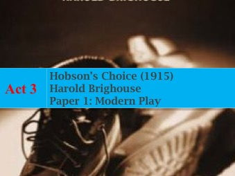 Hobson's Choice Act 3 Lessons