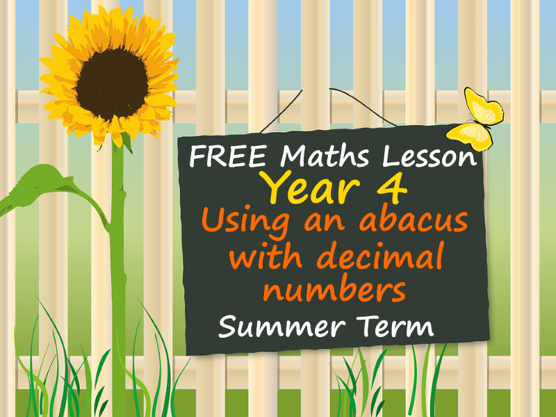 FREE Year 4 Maths PowerPoint Presentation - Using an abacus with decimal numbers - Summer Term