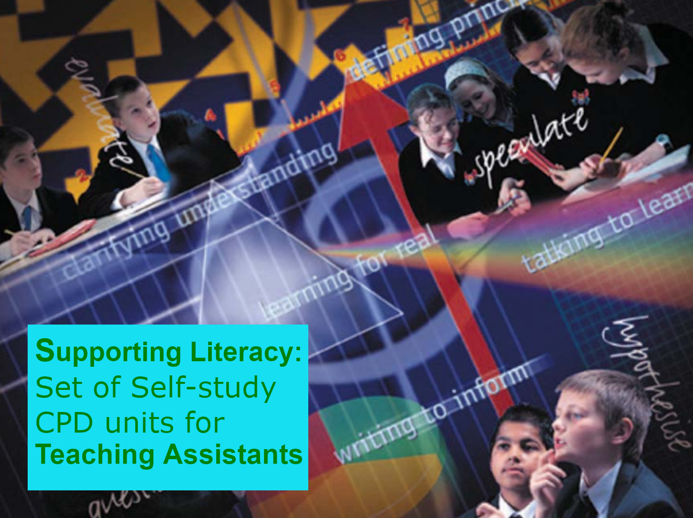 Supporting Literacy: Set of Self-study CPD units for Teaching Assistants