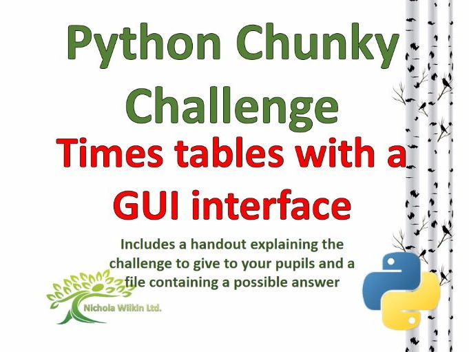 Times Table using a  GUI (Python Chunky Challenge)