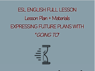 "ESL English Full Lesson: Future Plans using ""going to"" LEVEL:Pre-Intermediate"