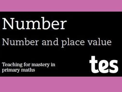 Number and place value: Teaching for mastery booklet