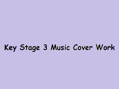 Key Stage 3 Music Cover Work Booklet