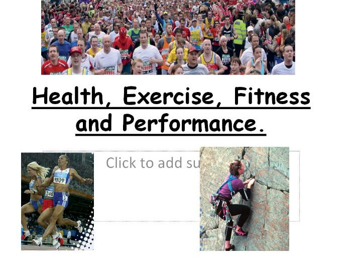 Health, Fitness, Exercise and Performance (whole lesson)