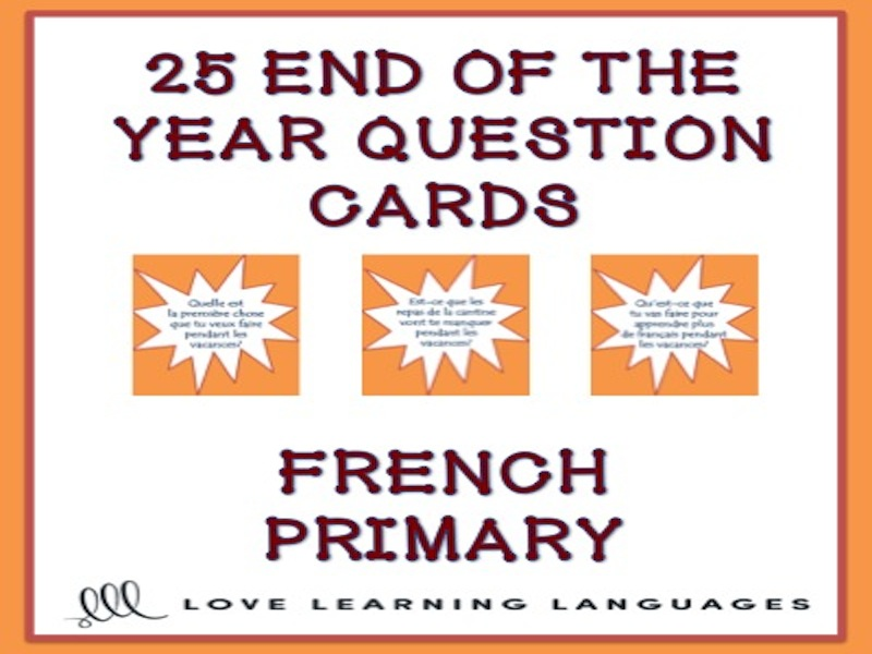 French Primary End of Year Speaking Prompts: 25 Questions for Discussion