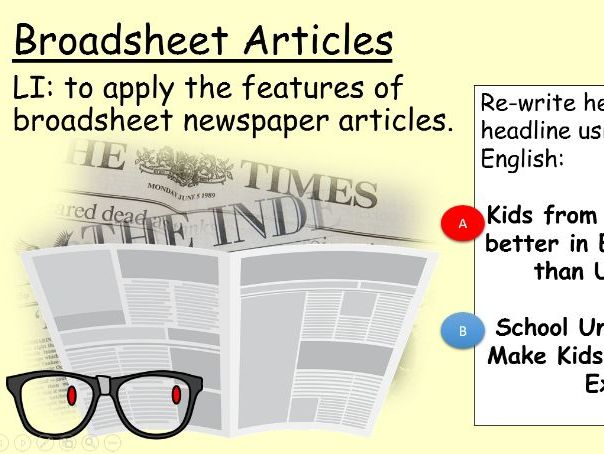 Broadsheet Article Writing for GCSE