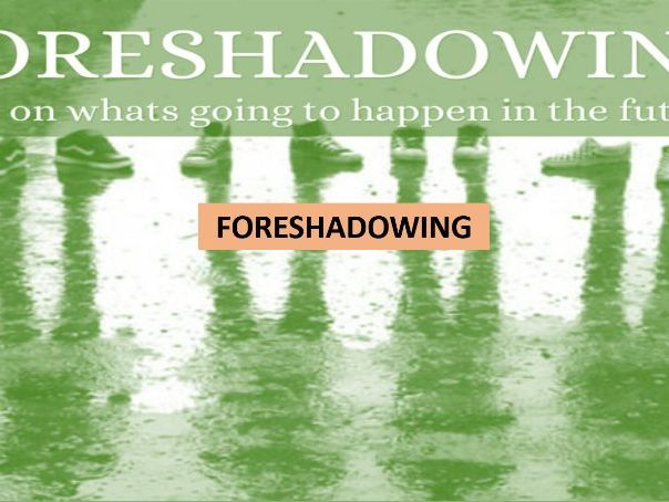 An introduction to foreshadowing and flashbacks