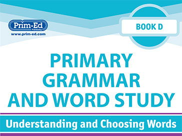 Primary Grammar And Word Study:Understanding and Choosing Words Unit Book D Year 4/Primary 5
