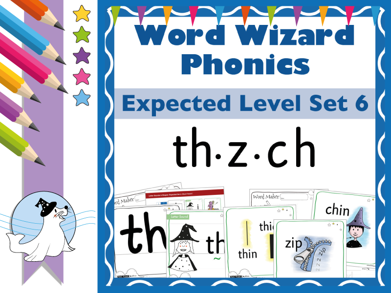 Word Wizard Phonics Expected Set 6: th.z.ch