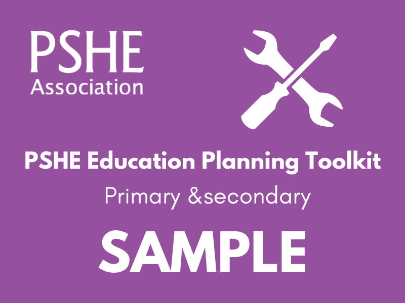 PSHE Education Planning Toolkits (SAMPLE)