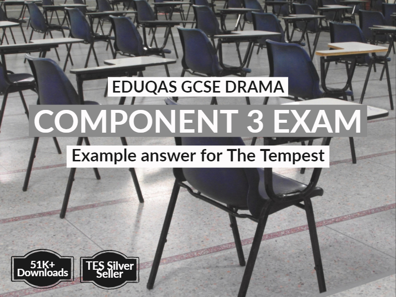 The Tempest Example Answers for EDUQAS GCSE Drama Component 3