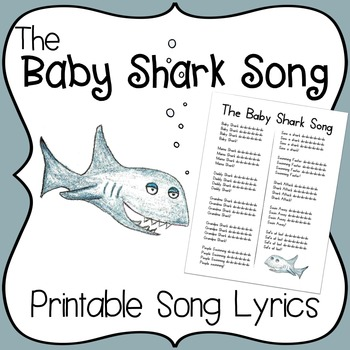 The Baby Shark Song ~ Printable Lyrics for Music, Movement & Reading