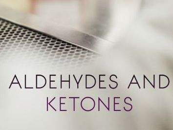 AQA A-Level Chemistry Aldehydes and Ketones 3.3.8 (A2)