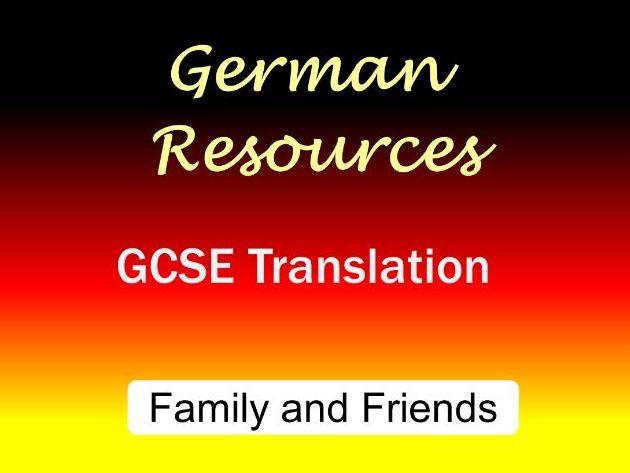 German GCSE - Exam Style Translation Tasks - Family and Friends - Familie und Freunde