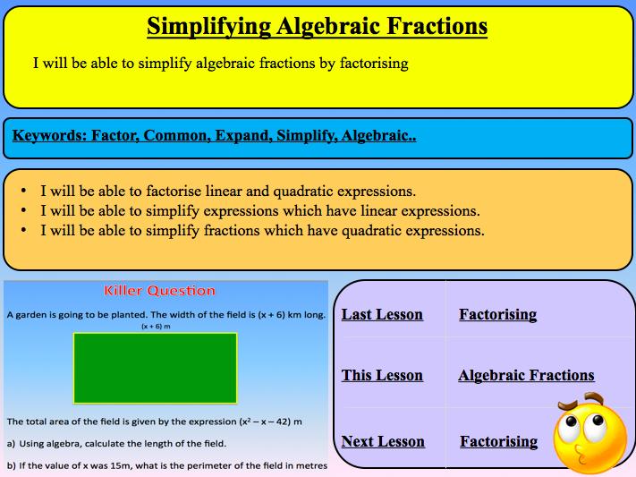 Simplifying Algebraic Fractions - New Curriculum 9-1