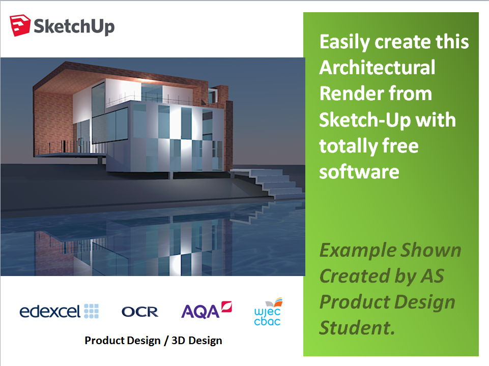 Product Design; Guide to producing an Architectural Render from a SketchUp model using free software