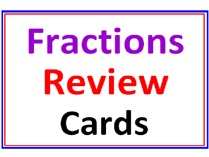 Fractions Review Cards (36 cards)