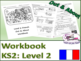 Primary KS2 French COPIABLE WORKBOOK: Out & About (Level 2)