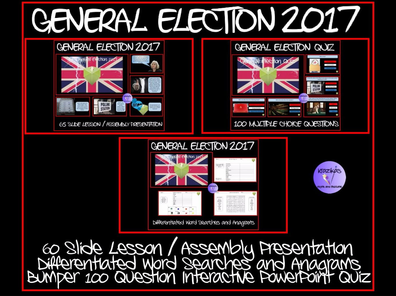 The UK General Election 2017 - Lesson / Assembly Presentation, Bumper 100 Question Quiz, Set of 6 Differentiated Anagrams  and Word Searches