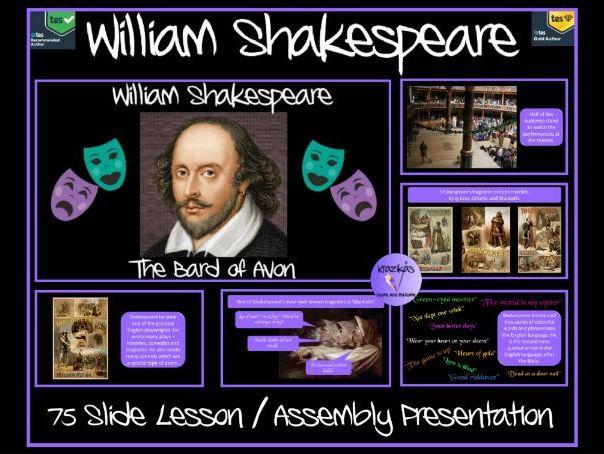 William Shakespeare - 75 Slide Lesson / Assembly Presentation - Ideal for Shakespeare Week