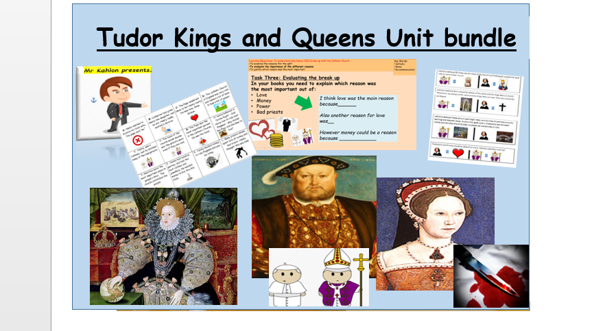 Tudor Kings and Queens Three lesson  Unit bundle