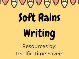 Soft Rains Writing