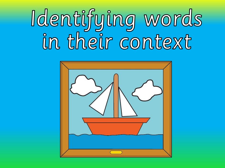 Y5 - Y6 Using words in their correct context.