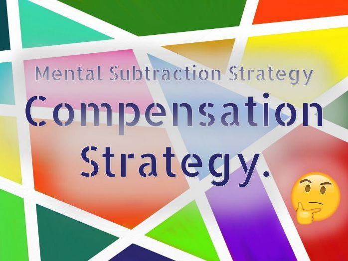 Mental Subtraction Strategy