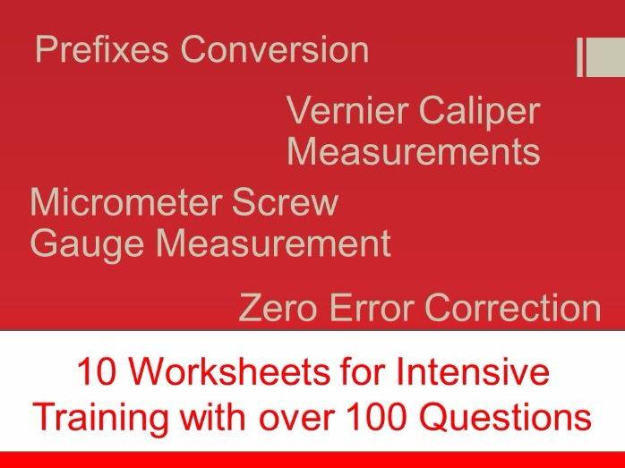 Worksheets on Prefix Conversion, Vernier Caliper Measurements, Micrometer Screw Gauge Measurements