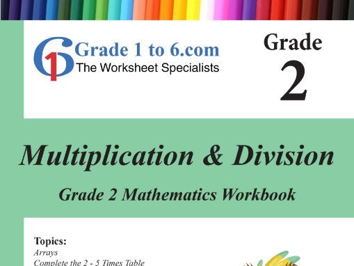 Multiplication & Division: Grade 2 Maths Workbook from www.Grade1to6.com Books