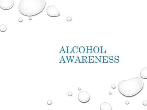 Alcohol Awareness presentation
