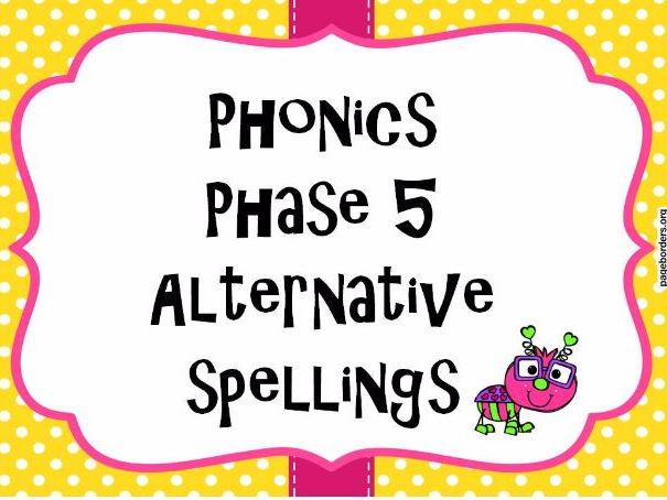 Phase 5 Alternative Spellings