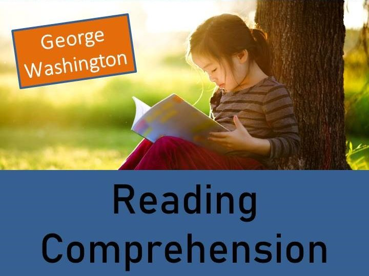George Washington - Year 5/6 Reading Comprehension Activity