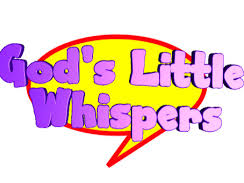 MIND YOUR SOUL: Whispers from God