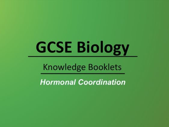 Hormonal Coordination Knowledge Booklet