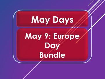 May Days: Europe Day: May 9