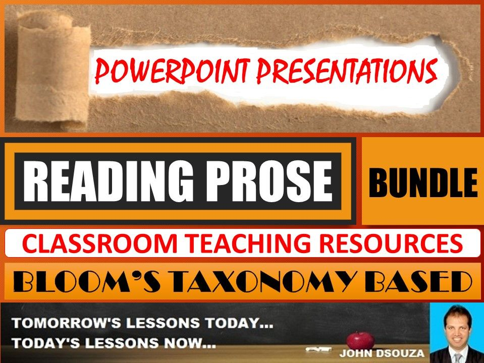 READING PROSE: BLOOM'S TAXONOMY BASED PPT PRESENTATIONS - BUNDLE