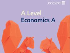 Edexcel Economics Year 1: FULL A GRADE REVISION GUIDE