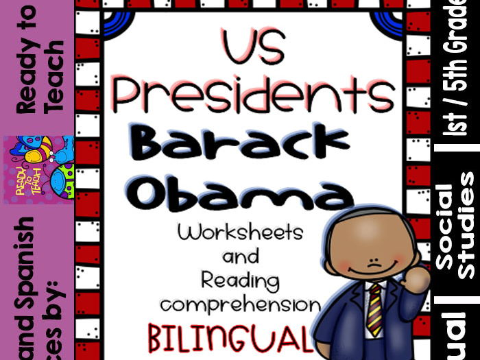Barack Obama - American Presidents - Worksheets and Readings - Bilingual