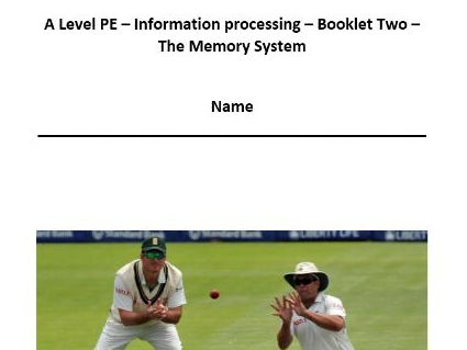 New AQA PE A Level. Information Processing - The Memory System. Pupil Workbook.