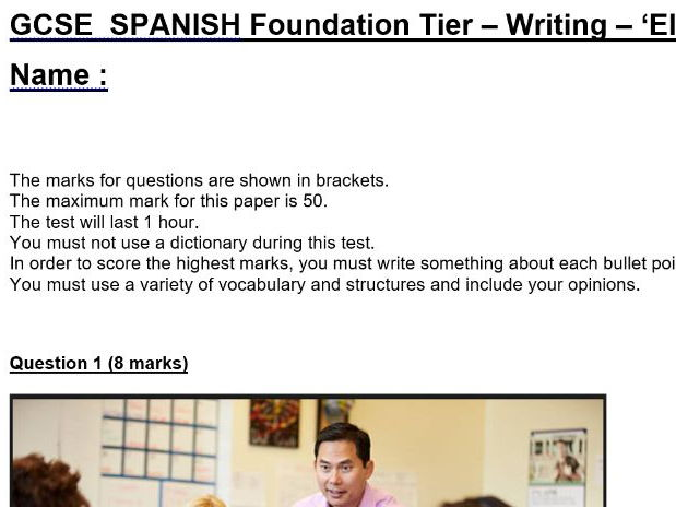 AQA New GCSE Spanish - Writing Assessment - School topic - Foundation and Higher Paper 4