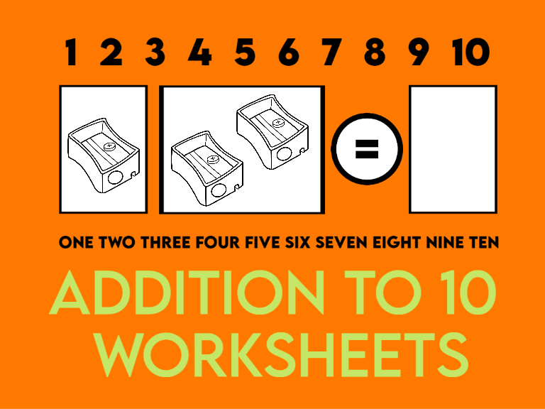 Addition to 10 Worksheets