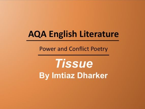 Tissue by Imtiaz Dharker Lesson