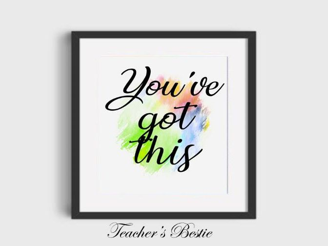 Digital prints wall art, You've got this, art poster, decor, typography, print, download, printable