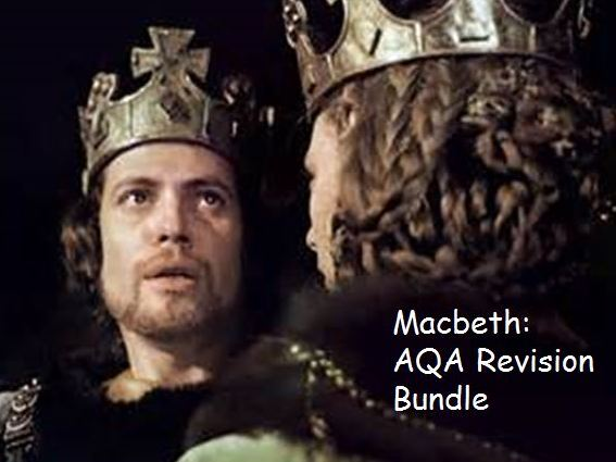AQA Literature Macbeth Revision Bundle