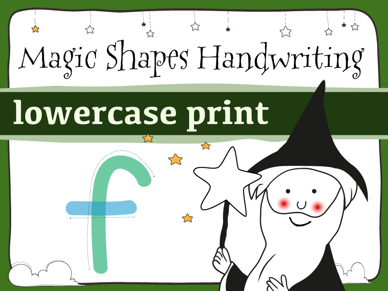 Magic Shapes Handwriting & Fine Motor Skills: lowercase print: Complete Alphabet