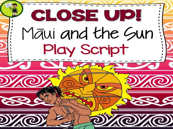 How Māui Slowed The Sun - Māori Myths and Legends - Play Script