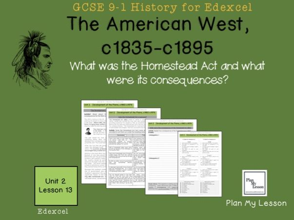 GCSE Edexcel, The American West: Lesson 13: What were the consequences of the Homestead Act?