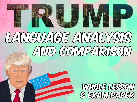 Donald Trump Language Analysis - for AQA English Language Paper 2 Comparison