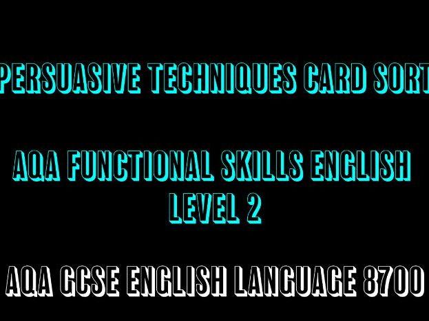 AQA GCSE English Language Functional Skills Level 2 Persuasive Techniques Card Sort